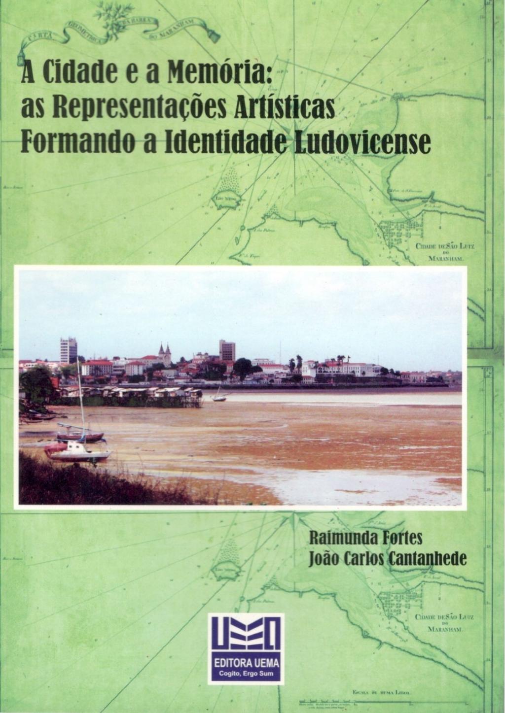 A cidade e a memória: As representações artísticas Formando a identidade Ludovicense