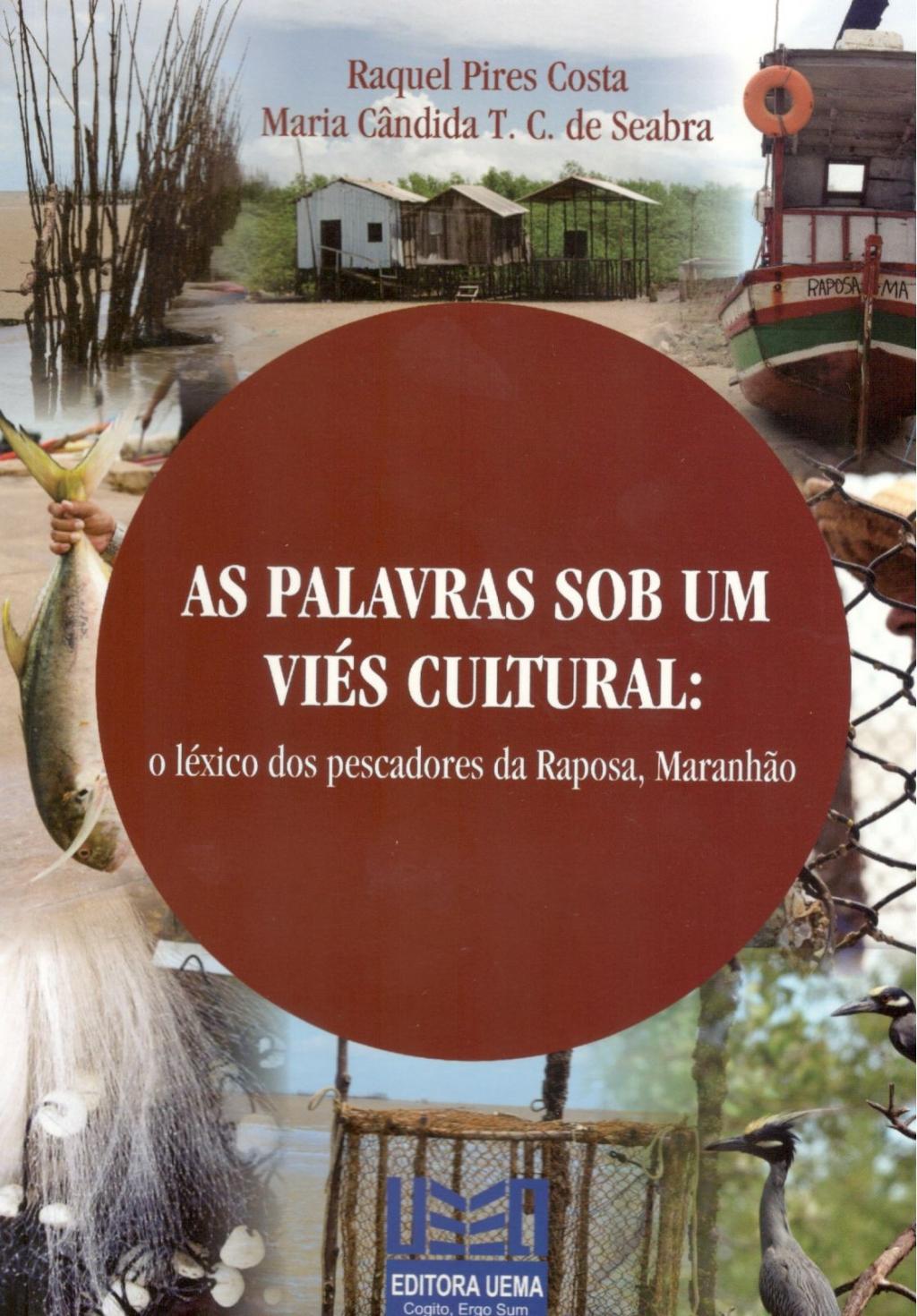 As palavras sob um viés cultural: O léxico dos pescadores da Raposa, Maranhão