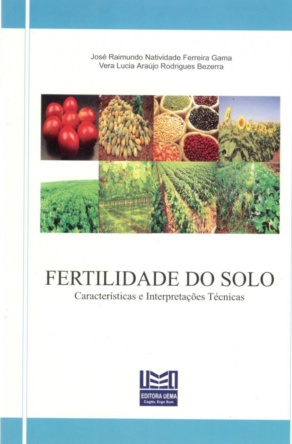 Fertilidade do solo Características e interpretações técnicas