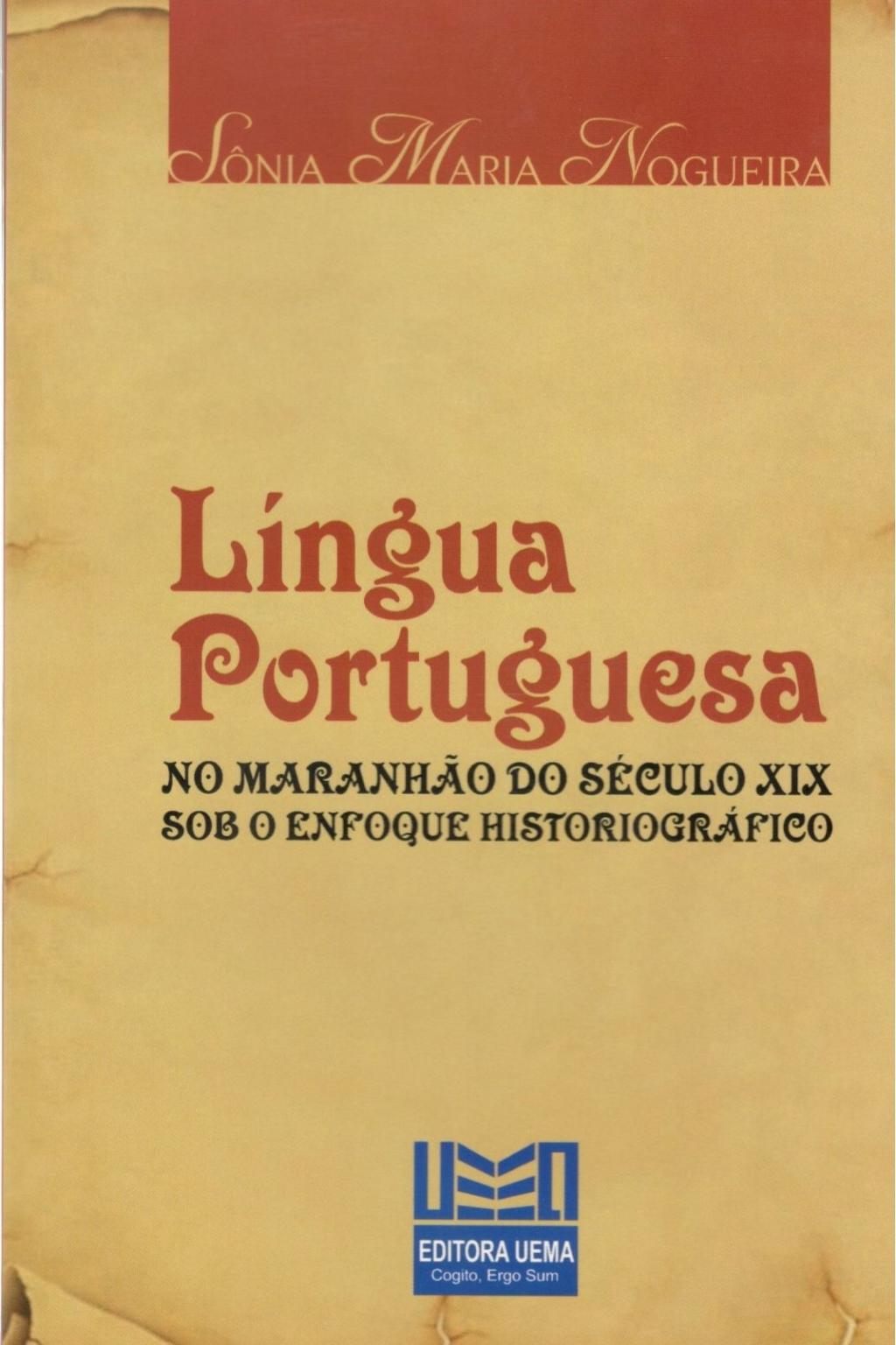 Língua Portuguesa no Maranhão do século XIX sob o enfoque historiográfico