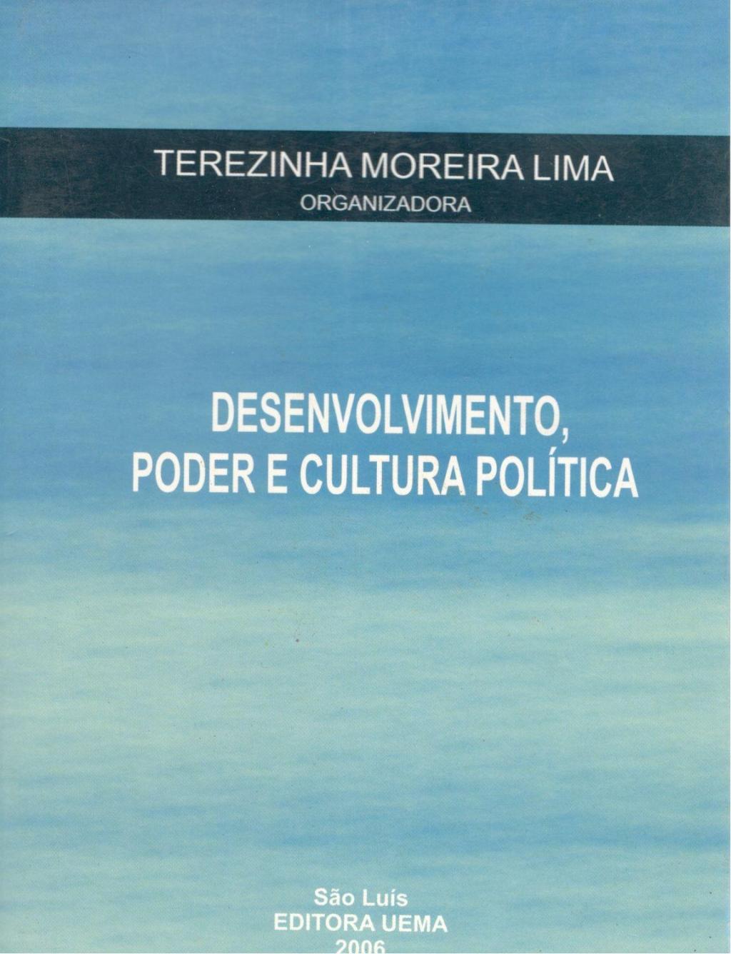 Desenvolvimento, poder e cultura política (Esgotado)