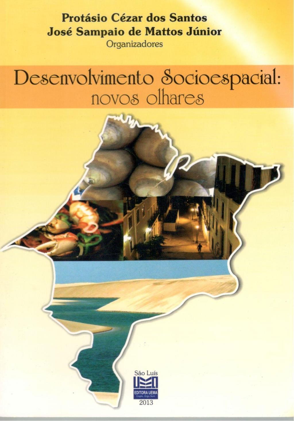 Desenvolvimento socioespacial novos olhares