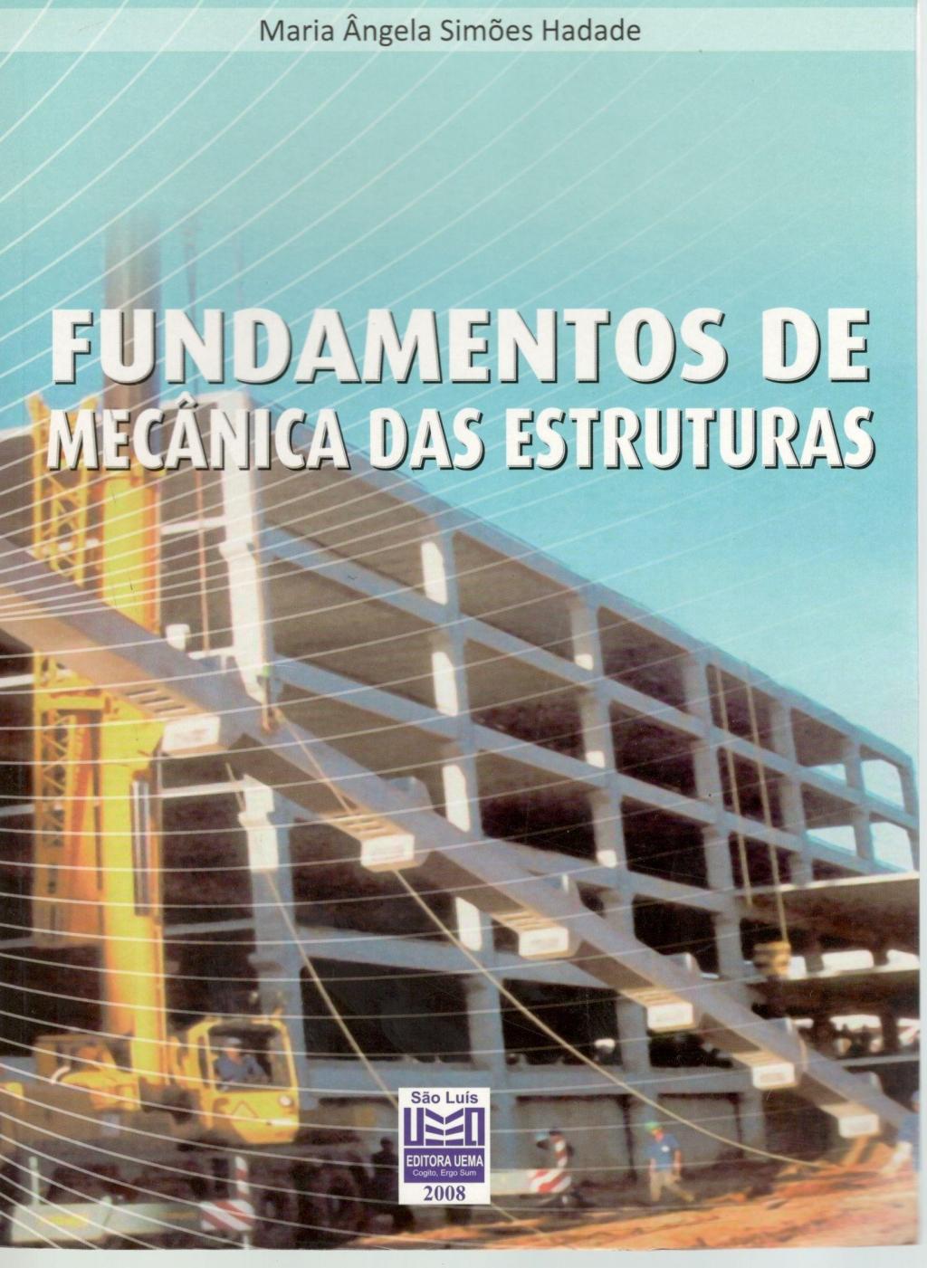 Fundamentos de mecânica das estruturas (Esgotado)