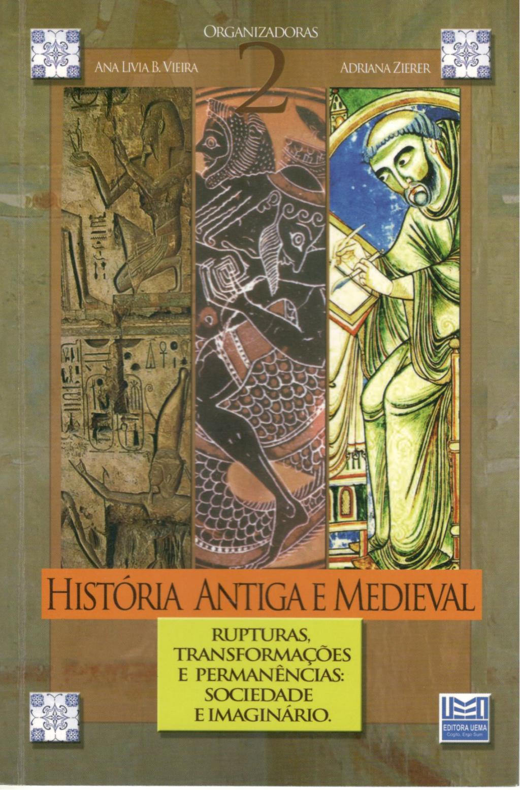 HISTÓRIA ANTIGA E MEDIEVAL  Vol II (Esgotado)