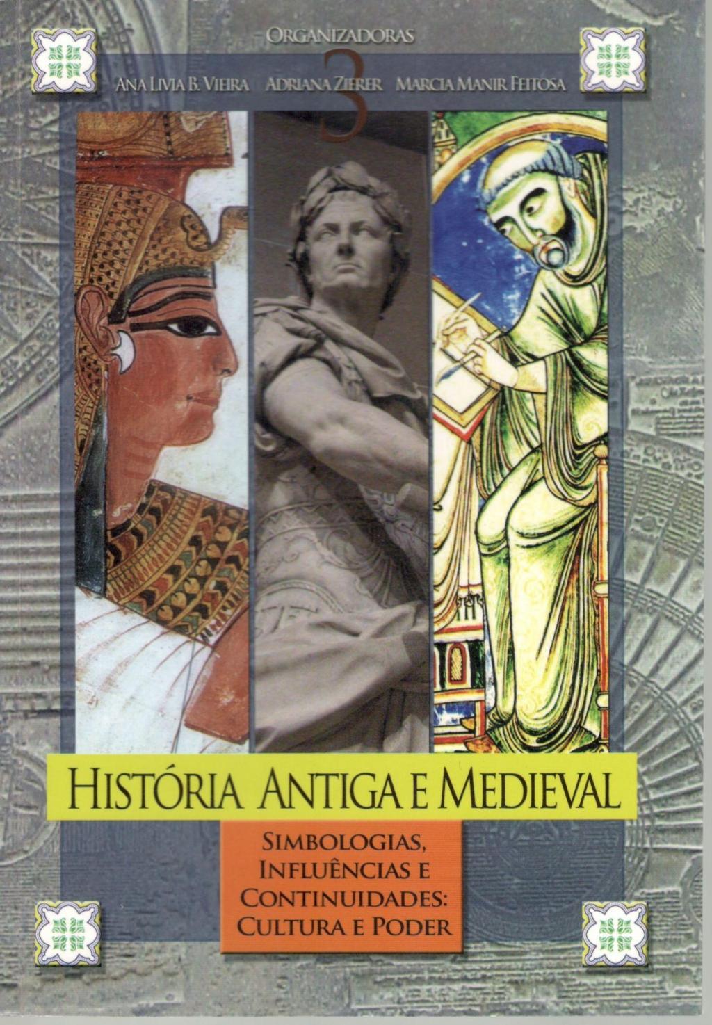 HISTÓRIA ANTIGA E MEDIEVAL  Vol III (Esgotado)