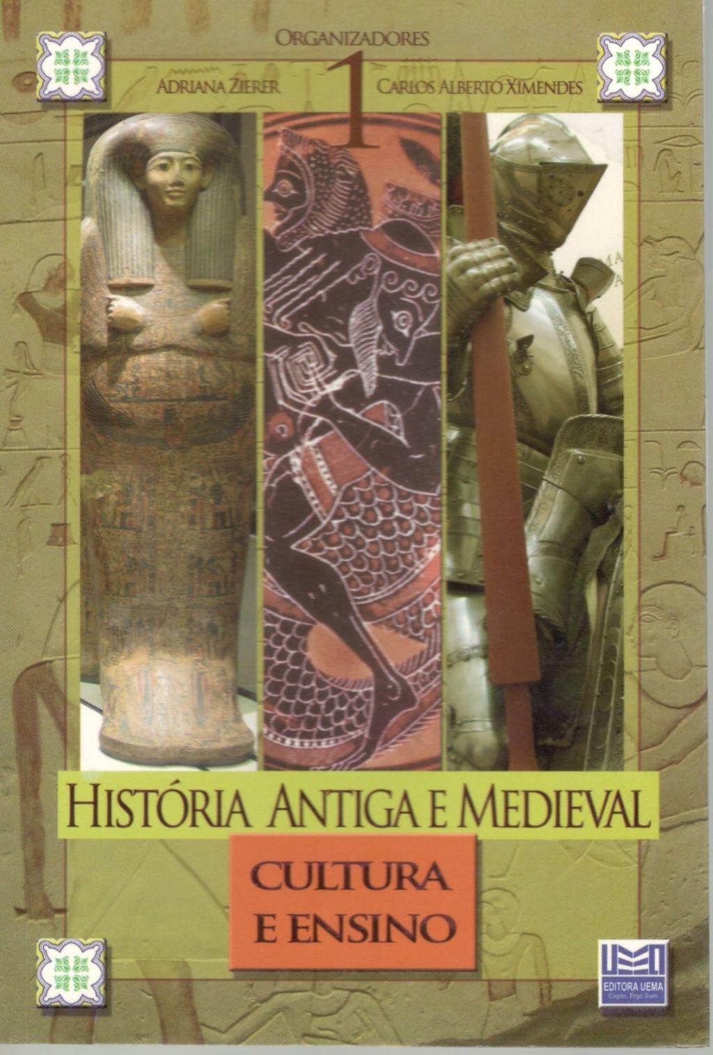 HISTÓRIA ANTIGA E MEDIEVAL  Vol I (Esgotado)
