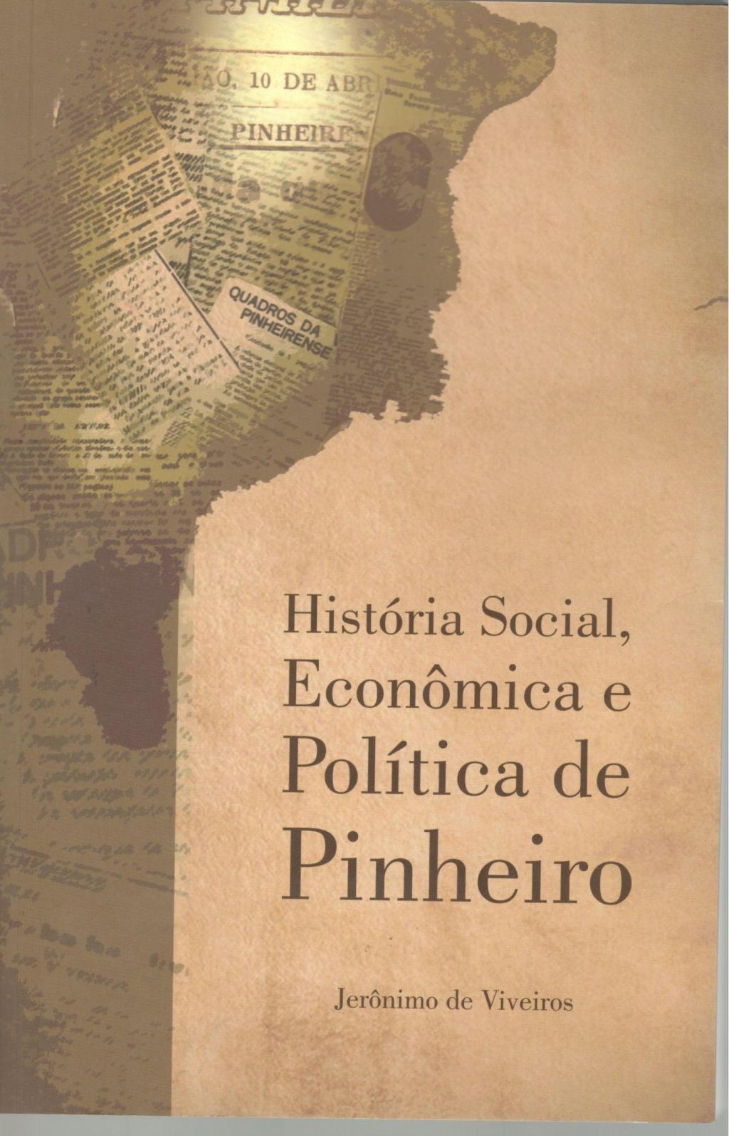 História Social Econômica e política de Pinheiro