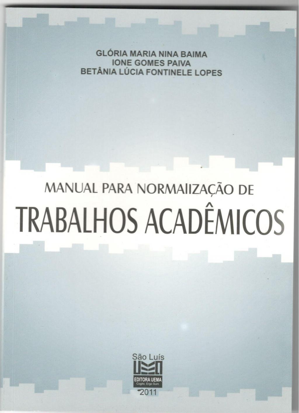 Manual para normalização de trabalhos acadêmicos (Esgotado)