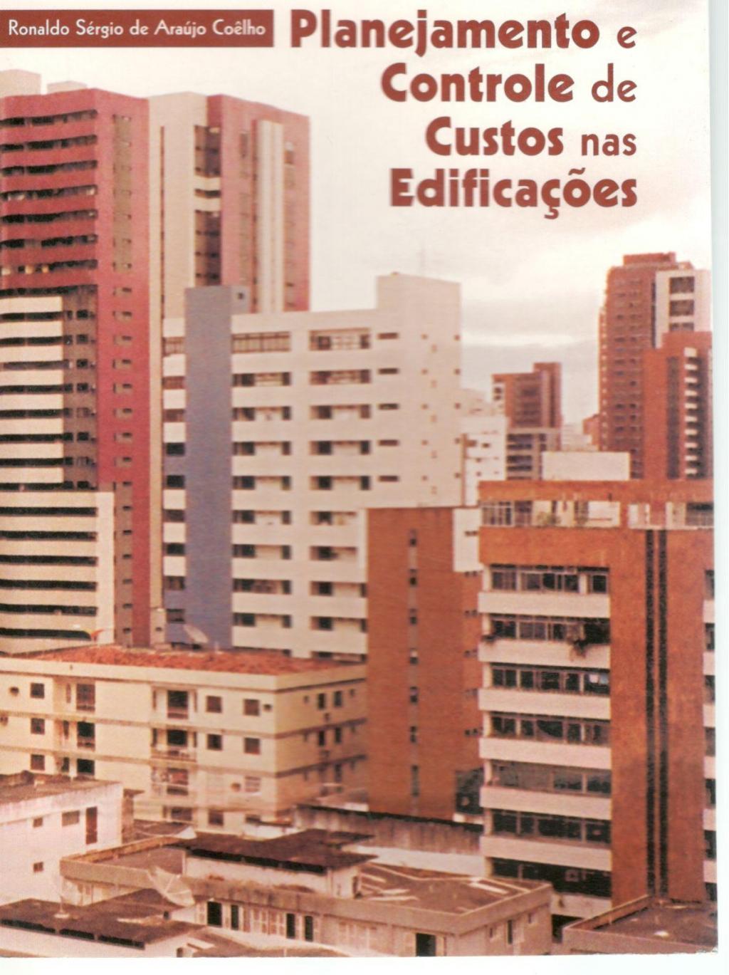 Planejamento e controle de custos nas edificações (DISPONÍVEL PARA DOWNLOAD)