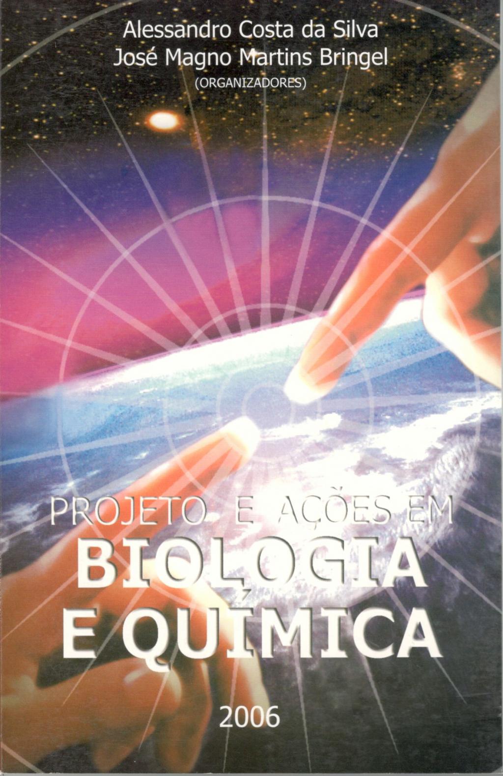 Projeto e ações em biologia e química (Esgotado)