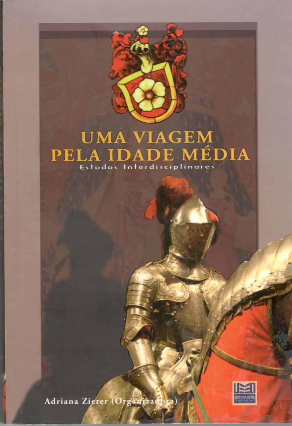 Uma viagem pela Idade Média. Estudos interdisciplinares (Esgotado)