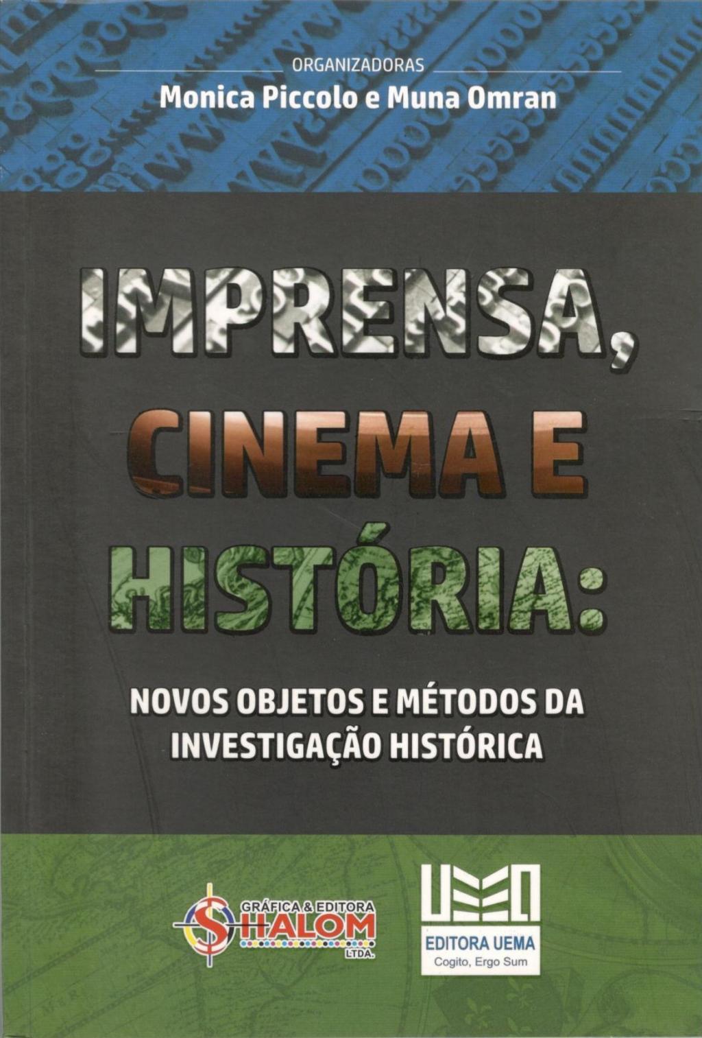 Imprensa, cinema e história (Esgotado)