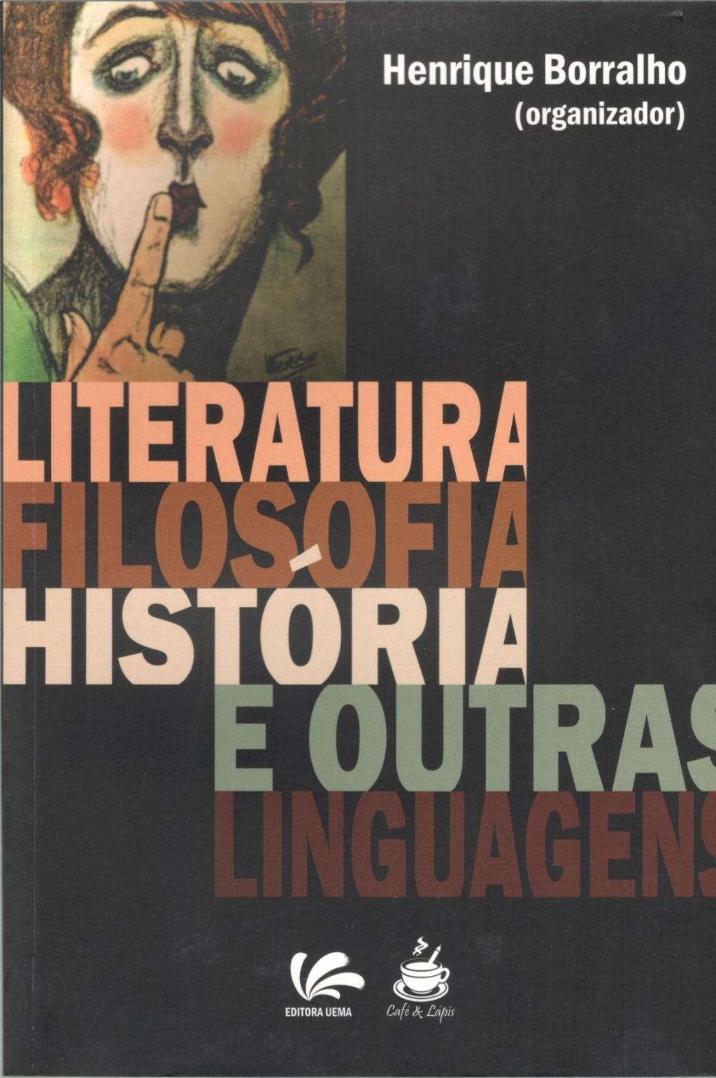 Literatura filosofia história e outras linguagens (Esgotado)