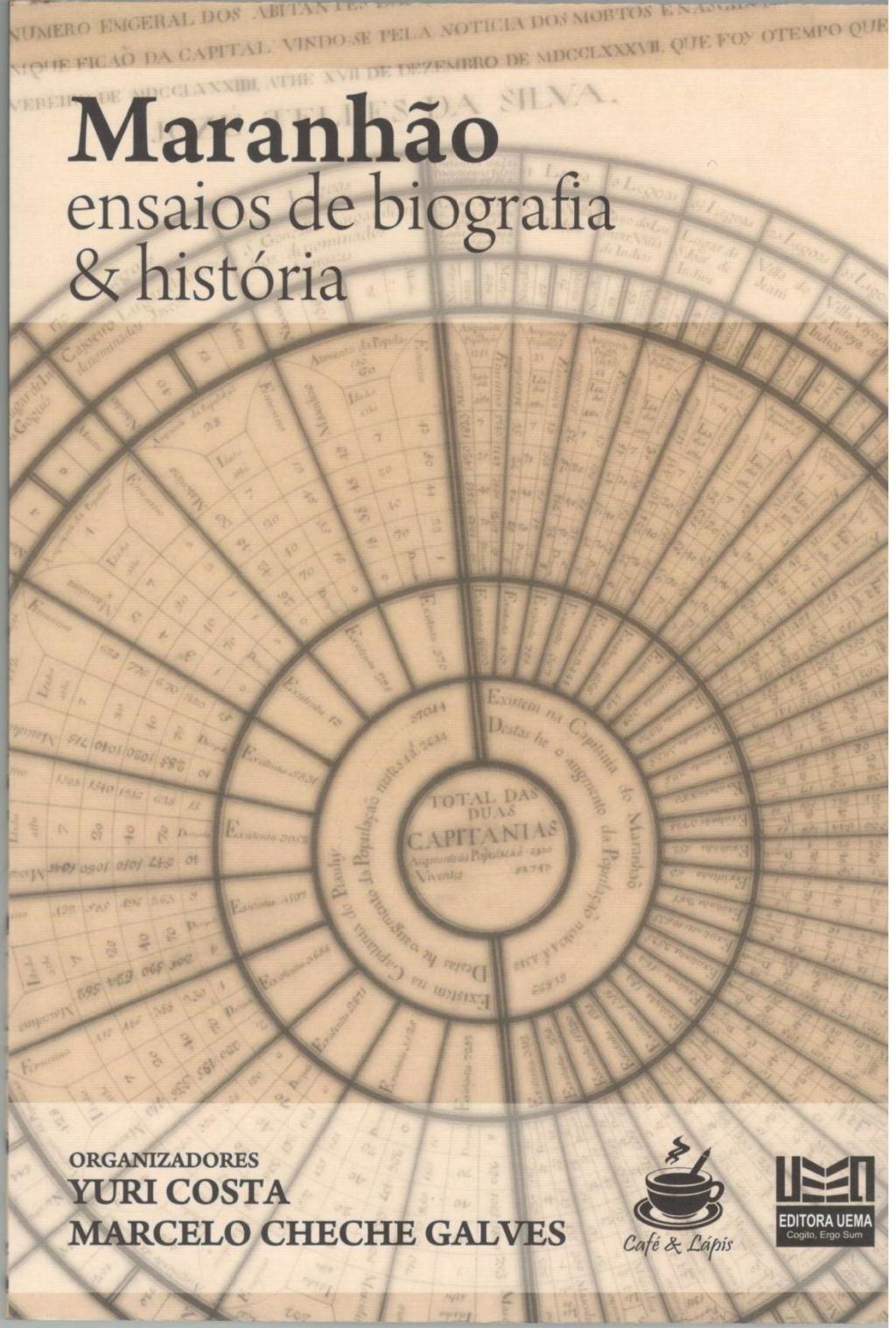 Maranhão ensaios de biografia e história