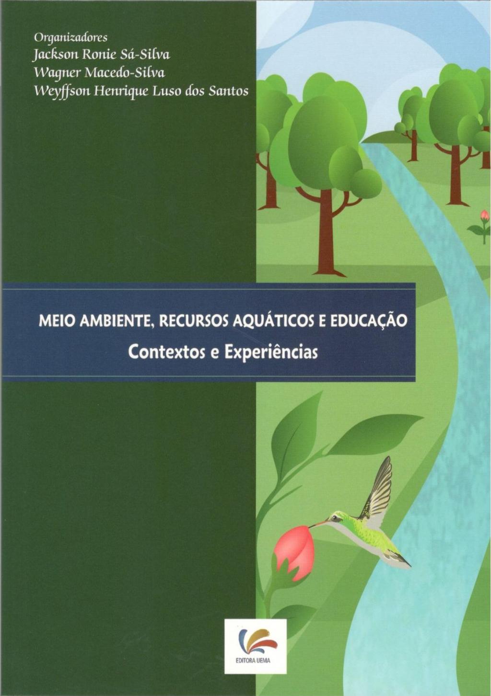 Meio ambiente, recursos aquáticos e educação (Esgotado)