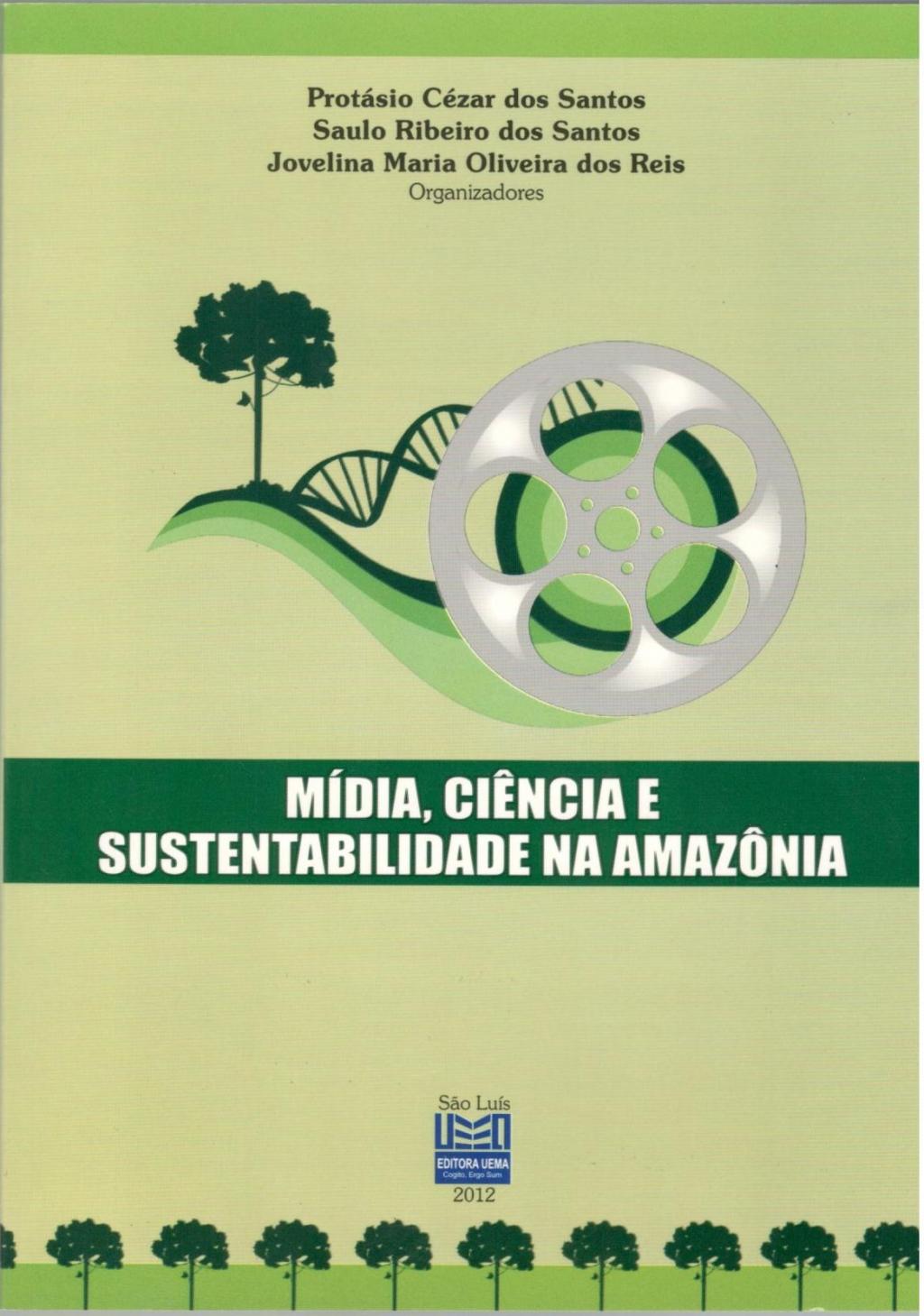Mídia, ciência e sustentabilidade na Amazônia