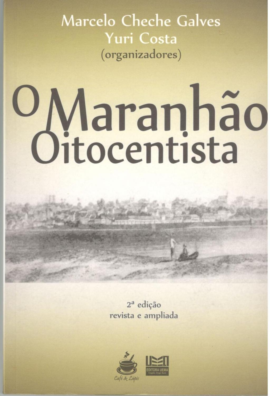O Maranhão Oitocentista
