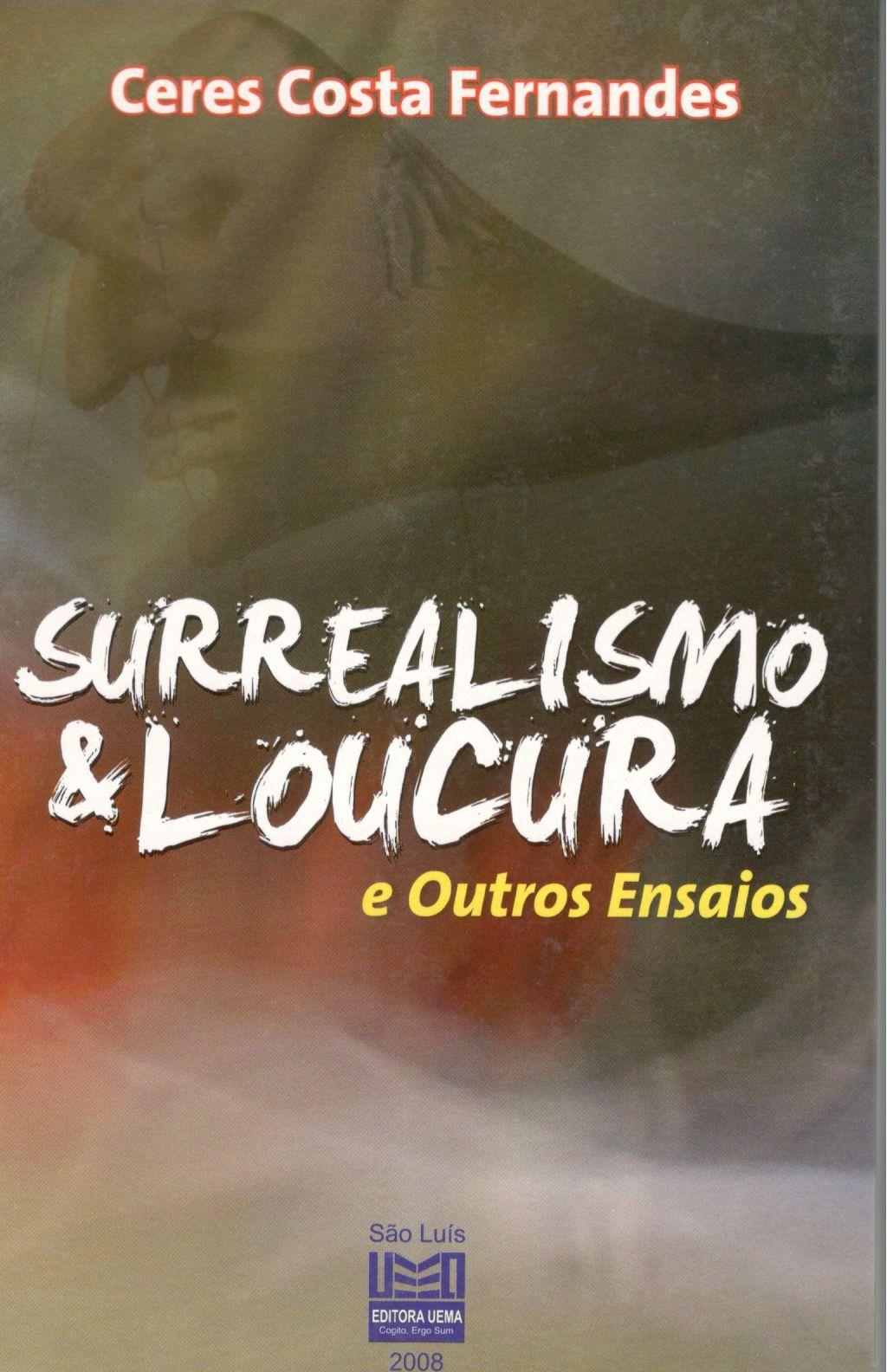 Surrealismo e Loucura (Esgotado)