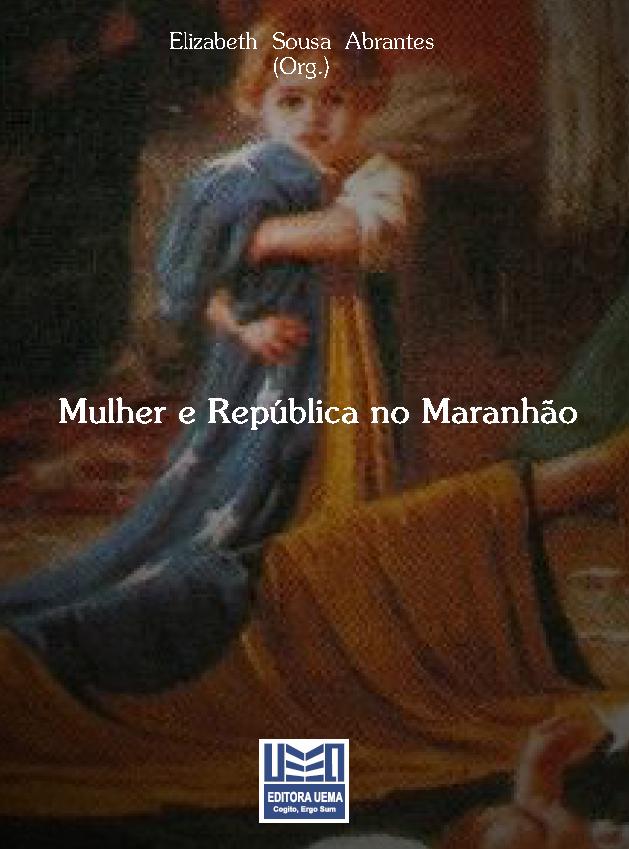 Mulher e república no Maranhão