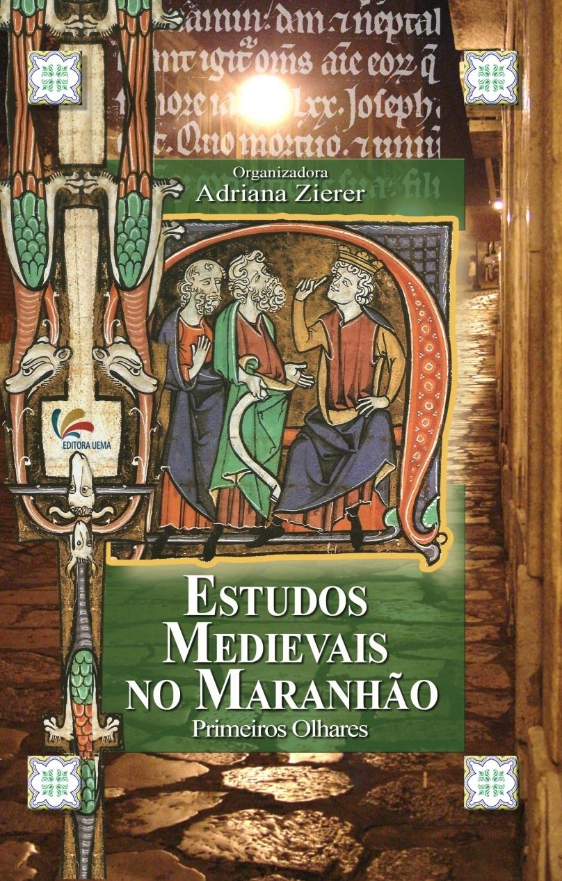 Estudos Medievais no Maranhão: primeiros olhares