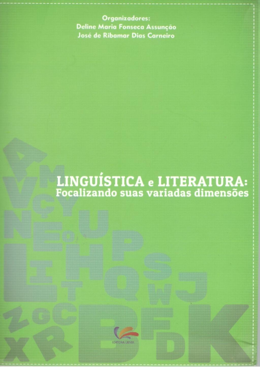 Linguística e Literatura: focalizando suas variadas dimensões (Esgotado)