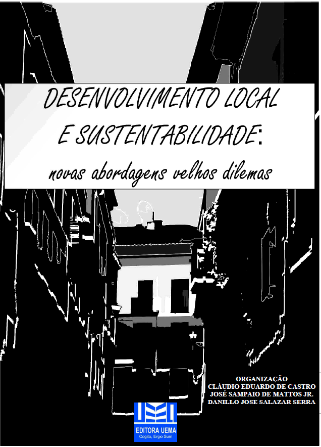 Desenvolvimento local e sustentabilidade: novas abordagens, velhos dilemas (DISPONÍVEL PARA DOWNLOAD)
