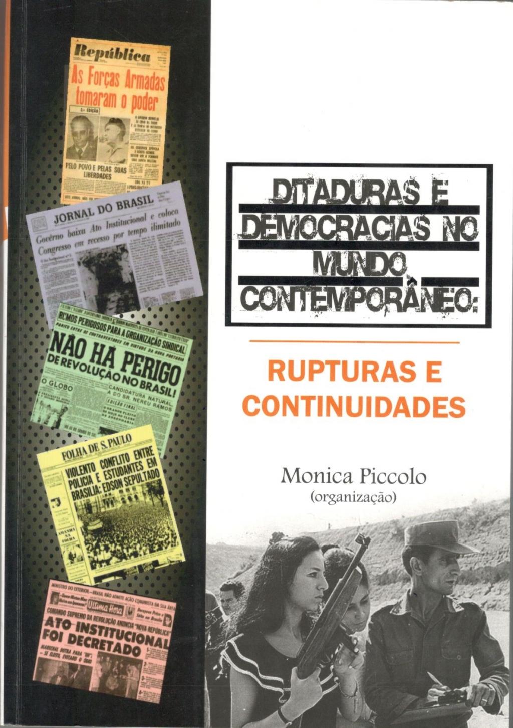 DITADURAS E DEMOCRACIAS NO MUNDO CONTEMPORÂNEO: RUPTURAS E CONTINUIDADES