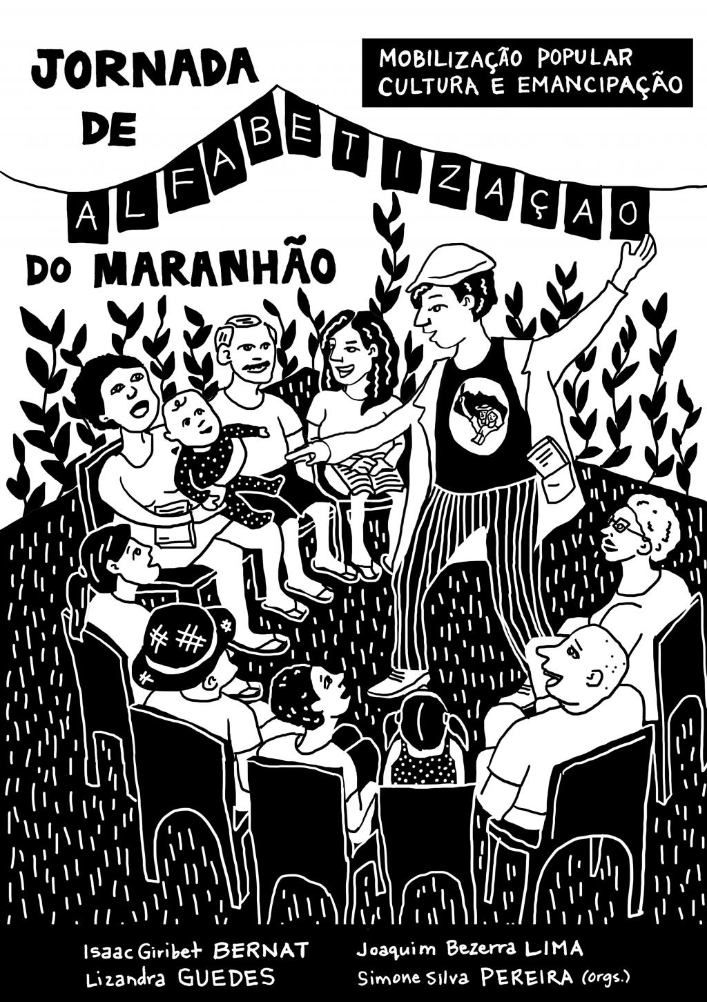 Jornada de Alfabetização do Maranhão: Mobilização Popular, Cultura e Emancipação (DISPONÍVEL PARA DOWNLOAD)