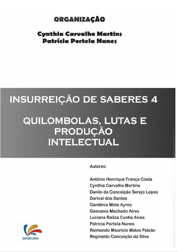 INSURREIÇÃO DE SABERES 4: Quilombolas, Lutas e Produção Intelectual (DISPONÍVEL PARA DOWNLOAD)