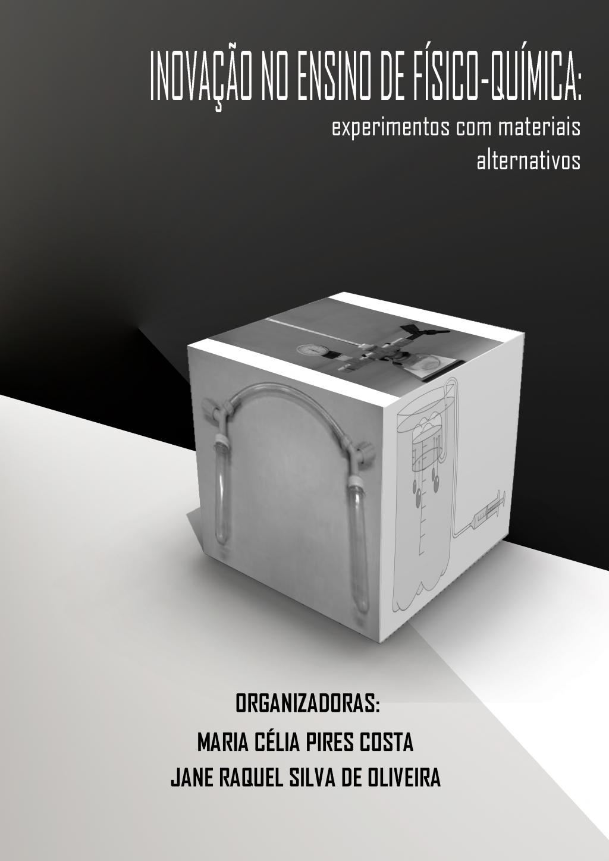 INOVAÇÃO NO ENSINO DE FÍSICO-QUÍMICA: Experimentos com Materiais Alternativos (DISPONÍVEL PARA DOWNLOAD)