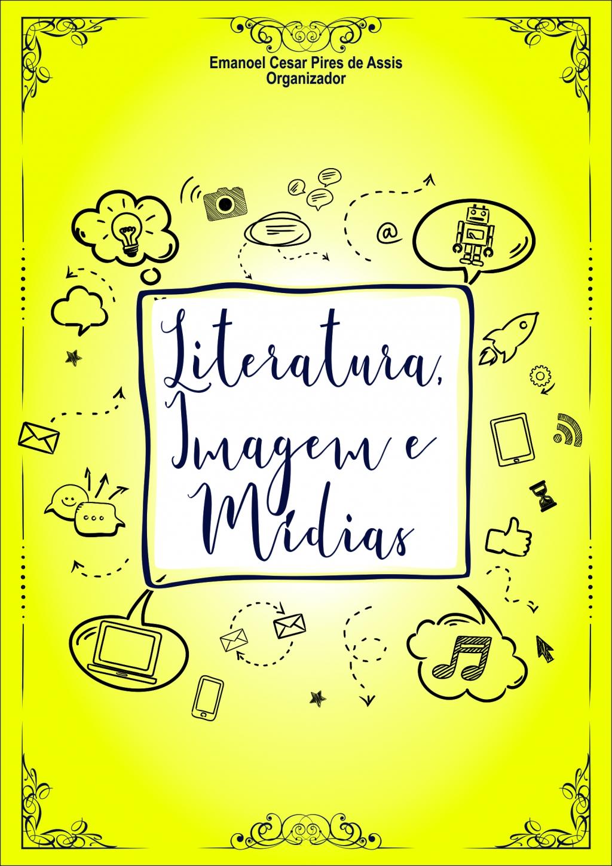 Literatura, Imagem e Mídias (DISPONÍVEL PARA DOWNLOAD)