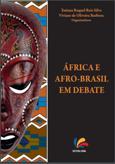 ÁFRICA E ÁFRO-BRASIL EM DEBATE (DISPONÍVEL PARA DOWNLOAD)