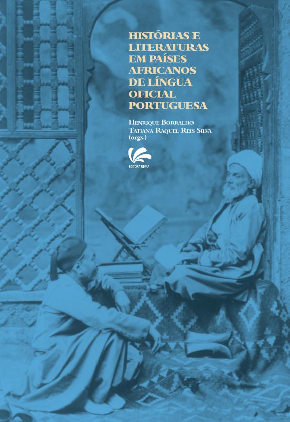 Histórias e Literaturas em Países Africanos de Língua Oficial Portuguesa (DISPONÍVEL PARA DOWNLOAD)